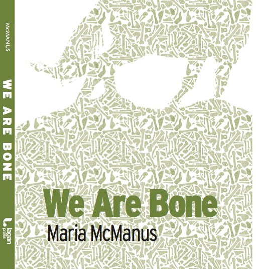 We Are Bone - My new book - launching in Belfast 10th September 2013